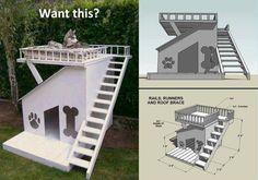 Cool dog house idea