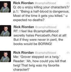 Rick Riordan tweets ~ No! Anyone but the twig!