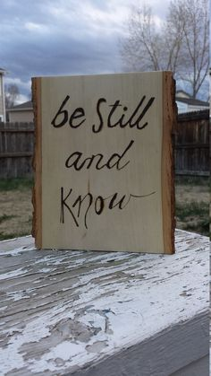 Check out this item in my Etsy shop https://www.etsy.com/listing/291673089/basswood-be-still-and-know