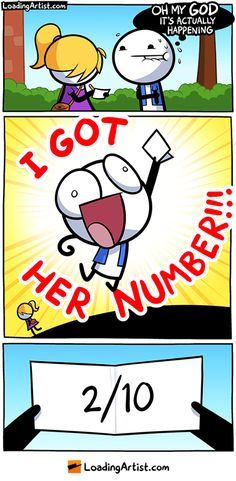 fun Finally I got her number or not - Kitty Lupine - karikatur Loadingartist Comics, Dark Humor Comics, Online Comics, Funny Cute, Really Funny, Funny Stickman, Jagodibuja Comics, Funny Images, Funny Pictures