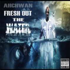 Fresh Out The Water cover art