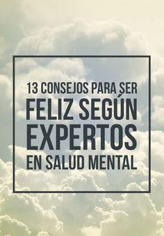 13 consejos para ser feliz, según expertos en salud mental