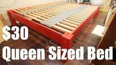 How To Make a Queen Sized Bed Frame for Under $30