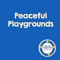 Peaceful Playgrounds | Recess Doctor Blog