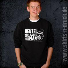 http://m.shirts-n-druck.de/ http://www.shirts-n-druck.de/ #shirtsndruck #abschlussshirt #abschlussmotto #ak15 #ak16 #abschluss2016 #abschlusspulli #abschlusspullover #heuteabschlussmorgenfreeman