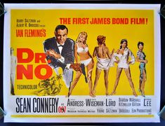No is a 1962 British spy film, starring Sean Connery; it is the first James Bond film. Based on the 1958 novel of the same name by Ian Fleming. First James Bond Movie, James Bond Movie Posters, Classic Movie Posters, James Bond Movies, Classic Movies, Sean Connery, Vintage Films, Posters Vintage, Vintage Ads