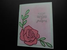 Sympathy card for Dick who passed March 7 2017 and Celia's mother who passed February 26 2017.  Stampin Up Rose wonder stamps and dies.