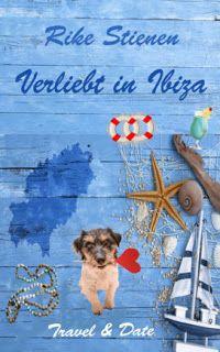 ~*Book Lounge-Lesegenuss*~: [Buchtipp] Verliebt in Ibiza ~ Rike Stienen