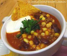 Téma dna: Chili con carne » O jedle ochutenom láskou