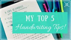 5 Tips to Improve Your Everyday Handwriting