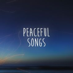 A selection of beautifully calm and peaceful songs that to listen to in times of quiet and reflection... http://saltofthesound.com/inspiration/peaceful-songs/