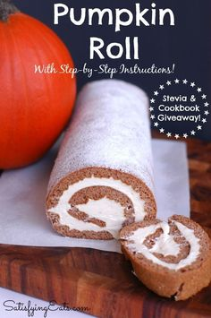 Pumpkin Roll Recipe & Giveaway! www.satisfyingeats.com
