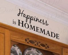Happiness Homemade Kitchen Kitchen Dining Room Mom Quote Decal Decoration Large Wall Lettering Sticker Decorative Vinyl Decor Art KI06. $22.97, via Etsy.