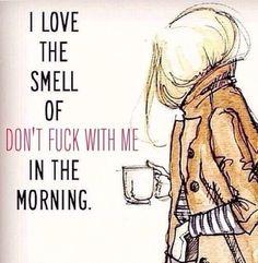 Morning fuckers
