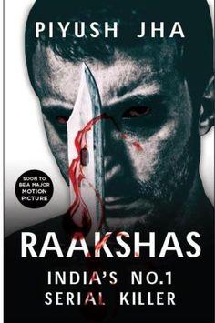 Outset-Rakhi Jayashankar's blog: Review of Raakshas by Piyush Jha