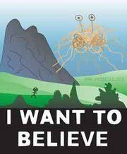 Atheism, Religion, God is Imaginary, Flying Spaghetti Monster. I want to believe.