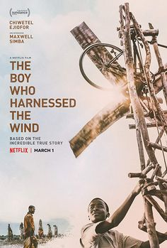 The Boy Who Harnessed the Wind Drama. Based on an inspiring true story. A boy in Malawi helps his village by building a wind turbine after reading about them in a library book. Movies 2019, New Movies, Movies To Watch, Good Movies, Movies Online, Movies Free, Drama Movies, Beau Film, 12 Years A Slave