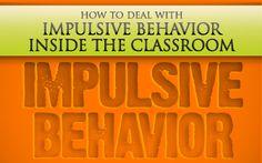 Dealing With Impulsive Behavior Inside the Classroom
