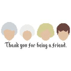 """Golden Girls Inspired """"Thank You for Being a Friend"""" Cross Stitch Chart on Etsy, $5.00"""