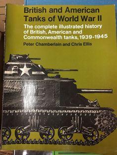 British and American Tanks of World War II by Peter Chamberlain & Chris Ellis  | eBay