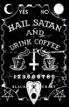 Hail Satan and drink Coffee Dark Wallpaper, Wallpaper Backgrounds, Wallpapers, Satanic Art, Satanic Rules, Arte Obscura, Occult Art, Witch Art, Arte Horror