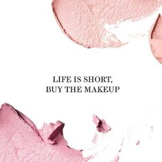 makeup quotes 21 Beauty Quotes Hair and Makeup Junkies Live By