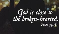 God is close to the broken hearted. Please, God comfort the ones who have lost their loved ones. Amen