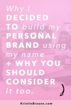 Why I decided to build my personal brand using my name and why you should consider it too if you want to grow your brand on Instagram.