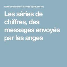 Les séries de chiffres, des messages envoyés par les anges