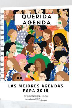 Querida Agenda. La mejor agenda en español, 100% mexicana y con ilustraciones de MinervaGM. Lee más en el blog: Las mejores Agendas para 2019 Get Educated, Planners, Bullet Journal Inspiration, Boss Babe, Education, Poster, Blog, Te Quiero, Diversity