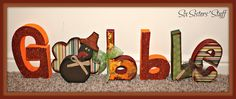"Thanksgiving ""Gobble"" Wood Craft Tutorial- we are excited to announce that Wood Creations now sells all their unfinished wood craft projects online! Check it out at SixSistersStuff.com!"