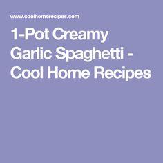 Creamy Garlic Spaghetti - Cool Home Recipes Food Dishes, Main Dishes, Side Dishes, Home Recipes, Cooking Recipes, Garlic Spaghetti, Pasta, One Pot, Casseroles