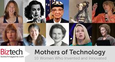 Go women in tech!    Mothers of Technology: 10 Women Who Invented and Innovated in Tech