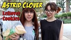Astrid Clover - Leftover Cookies