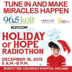 Today 12/16 5:30a-8p Holiday of Hope Radiothon @Hospital4Kids listen and assist #bayarea families 800-914-5437 #feelgood