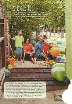 Hideaway sandbox underneath small deck - the deck doubles as a sandbox cover. From Better Homes & Gardens, March 2013