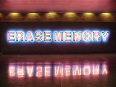 'Erase Memory' Neon by artist Aldo Chaparro