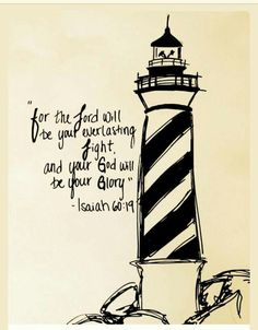 For the lord will be your everlasting light Lighthouse Quotes, Lighthouse Tattoos, Simple House Drawing, Lighthouse Drawing, Dancing Drawings, Wall Drawing, Journaling, Easy Drawings, Tattoo Inspiration