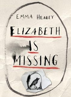 "Read ""Elizabeth Is Missing"" by Emma Healey available from Rakuten Kobo. WINNER 2014 – Costa Book Awards—First Novel An internationally heralded debut novel of extraordinary warmth, insight and. Good Books, Books To Read, My Books, Reading Lists, Book Lists, Best Books Of 2014, Still Alice, Thing 1, First Novel"