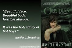 Love this quote from Obsidian in Jennifer's Lux series. Lux Series, Hot Boys, Book Quotes, Bestselling Author, Novels, Reading, Face, Books, Movie Posters