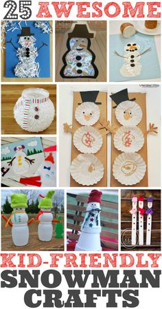 25 Easy Snowman Crafts for Kids. Be inspired to get crafty with these 25 awesome kid-friendly snowman crafts. http://classymommy.com/25-easy-snowman-crafts-for-kids/