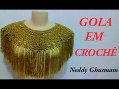 GOLA DE CROCHÊ - ENCANTO - NEDDY GHUSMAM - YouTube