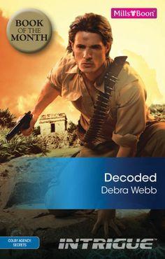 Amazon.com: Mills & Boon : Decoded (Colby Agency: Secrets) eBook: Debra Webb: Kindle Store