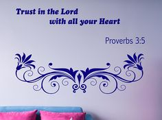 Proverbs 3:5 Bible Verse  Decal, Bible Quote Decor, Trust In the Lord Decal, Prayer Wall Decal, Bible Verse Inspirational Decal, nm161 #bibleverse #biblestudy #inspirationalquotes #inspirationaldecals #memes #memesdaily #quotes #quotestoliveby #walldecals #motivationalquotes #biblequotes #familyquotes #meme #roomdecor #diyproject