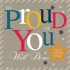 Congratulations Card - So Proud of You, Well Done, You Little Star - Greeting Cards Congratulations Quotes Achievement, Congratulations Images, Achievement Quotes, Positive Quotes, Motivational Quotes, Inspirational Quotes, Positive Thoughts, Positive Vibes, Quotes For Kids
