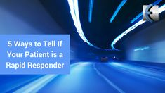 Top 5 Fridays! 5 Ways to Tell If Your Patient is a Rapid Responder