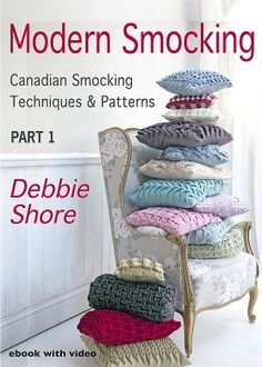 Modern Smocking Part 1 by Debbie Shore, ebook with video