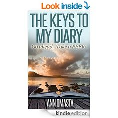 THE KEYS TO MY DIARY - Kindle edition by Ann Omasta, Amber Bungo. Literature & Fiction Kindle eBooks @ Amazon.com.