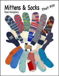 Mittens & Socks That Fit! by Eileen Montgomery