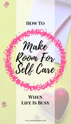 You might rightfully wonder how to find time for self care with already busy schedule and long to-do lists.